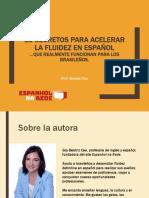 10 Secretos Para Acelerar La Fluidez en Español