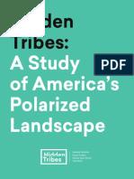 Hidden Tribes - A Study of America`s Polarized Landscape