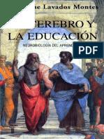 Lavados Montes, Jaime - El cerebro y la educación. Neurobiología del aprendizaje.pdf