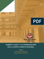 Robert Alexy y La Ponderación en La Corte Constitucional