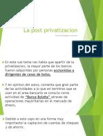 La Post Privatizacion.