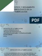 Diagnostico y Seguimiento Bacteriológico de La Tb2018mayo
