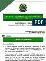 1 1 Apresentação MME Evento IBP Incentivos e Barreiras Regime Tributário Setor Petroleo
