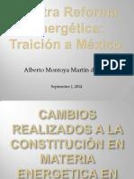 Contra Reforma Energetica Traicion a Mexico Dr. Alberto Montoya Martin Del Campo