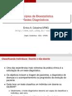Testes diagnósticos Bioestatística