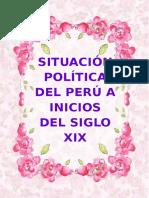 Situacion Politica Del Peru Xix