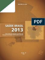 Saude Brasil 2013 - analise da situação da saude e das doenças transmissíveis relacionadas à pobreza.pdf