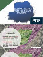 Modelos Para Delimitar Áreas de Influencia de Proyectos
