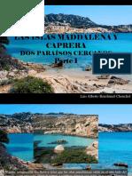 Luis Alberto Benshimol Chonchol - Las Islas Maddalena y Caprera, Dos Paraísos Cercanos, Parte I