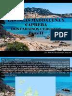 Luis Alberto Benshimol Chonchol - Las Islas Maddalena y Caprera, Dos Paraísos Cercanos, Parte II