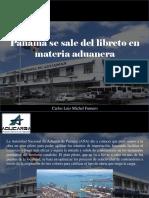 Carlos Luis Michel Fumero - Panamá Se Sale Del Libreto en Materia Aduanera