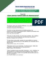 ¿Qué piensa Usted sobre la democracia? Parte I