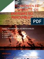 REPERCUSIÓN FUENTES DE ENERGIAS NO RENOVABLES.pptx