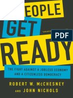 Robert W McChesney, John Nichols - People Get Ready_ The Fight Against a Jobless Economy and a Citizenless Democracy (2016, Nation Books).pdf
