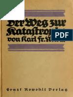 Der Weg Zur Katastrophe [Karl Friedrich Nowak, 1919]