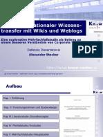 Intraorganisationaler Wissens-transfer mit Wikis und Weblogs. Eine explorative Mehrfachfallstudie als Beitrag zu einem besseren Verständnis von Corporate Web 2.0