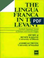 The Lingua Franca in the Levant - Turkish Nautical Terms of Italian and Greek Origin