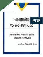 Reunio Tcnica - Propostas de Distribuio PNLD 2018 Literrio - 27 de Julho de 2018 (1)