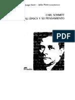 Dotti Jorge Y Pinto Julio - Carl Schmitt - Su Epoca Y Su Pensamiento