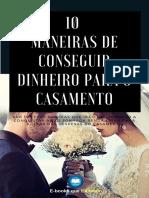 10 maneiras de conseguir dinheiro para o casamento - COMPLETO.pdf