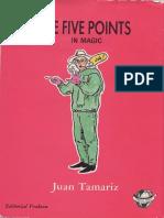 Juan Tamariz - 5 Points in Magic