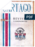 Cartago Revista Conmemorativa Del IV Centenario de La Fundación de La Ciudad de Cartago 1564-1964