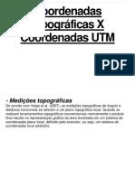 Coordenadas Topográficas X Coordenadas UTM