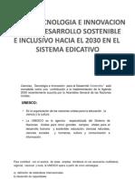 Ciencia y Tecnologia e Innovacion Para El Desarrollo Sostenible e Inclusivo Hacia El 2030