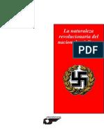 La Naturaleza Revolucionaria Del Nacionalsocialismo