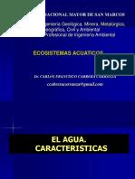 1. ECOSISTEMAS ACUATICOS. El Agua Caracteristicas. Ciclo Hidrologico