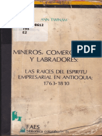 Twinam, Ann. Mineros, comerciantes y labradores. Las raíces del espíritu empresarial en Antioquia, 1763-1810