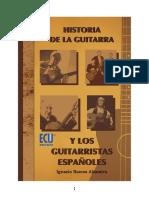 Historia de La Guitarra y Los Guitarristas Espanoles