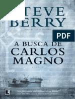 A Busca de Carlos Magno - Steve Berry