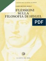 Hans Heinz Holz - Riflessioni Sulla Filosofia Di Hegel (1997, La Città Del Sole)