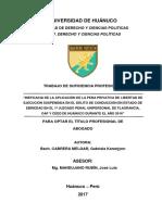 """""""INEFICACIA DE LA APLICACIÓN DE LA PENA PRIVATIVA DE LIBERTAD DE EJECUCIÓN SUSPENDIDA EN EL DELITO DE CONDUCCIÓN EN ESTADO DE EBRIEDAD"""