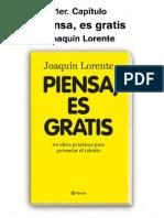 Piensa, Es Gratis . Joaquín Lorente