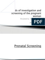 Methods of Investigation and Screening of the Pregnant Woman