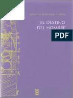 269275034-Fichte-J-G-El-destino-del-hombre-Ed-Sigueme-pdf.pdf