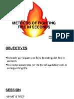 Methods of Fighting Fire in Seconds