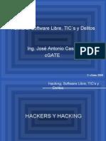 Hackers, Software Libre, TIC´s y Delitos