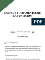 PROCESOS DE MANUFACTURA_Unidad I_Fundamentos de la Fundición_2011-B