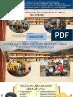 Ventajas y Desventajas de La Escuela Unitaria y multigrado