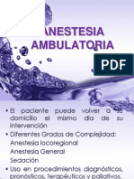 IV. Anestesia Ambulatoria