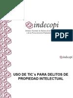 Uso de las TICS para Delitos de propiedad intelectual