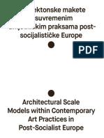 Arhitektonske makete u suvremenim umjetničkim praksama postsocijalističke Europe
