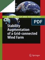 (Green Energy and Technology) S.M. Muyeen, Junji Tamura, Toshiaki Murata (Auth.)-Stability Augmentation of a Grid-connected Wind Farm-Springer-Verlag London (2009)