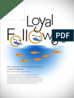 5 Loyal Followers