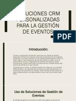 Soluciones CRM Personalizadas Para La Gestión de Eventos