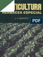 260277972 Botanica Agricultura Libro Horticultura Herbacea Especial Maroto Borrego JV Mundi Prensa 1983 PDF