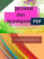 K01947_20180426221838_K4 KEPIMPINAN DAN ORGANISASI  BHG_A (1).ppt